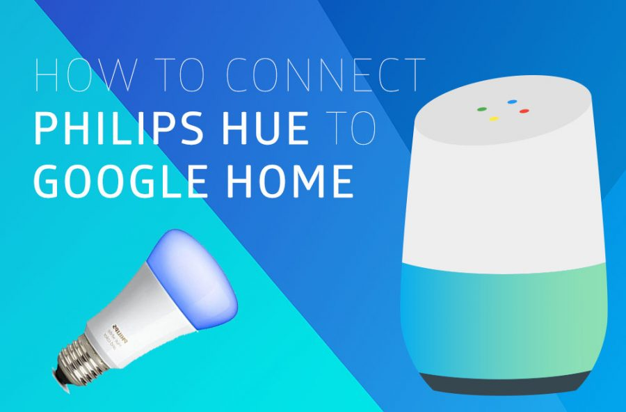 How to Connect Philips Hue to Google Home - Hue Home Lighting