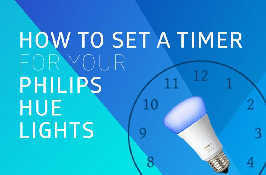 How to Set a Timer for Your Philips Hue Lights - Hue Home Lighting