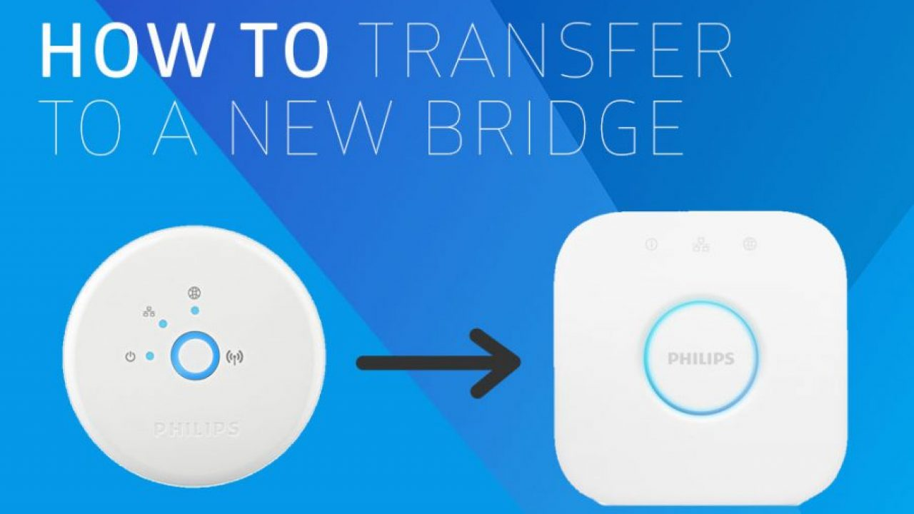 How to Transfer or Upgrade to a New Philips Hue Bridge